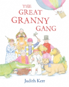 Judith Kerr - The Great Granny Gang