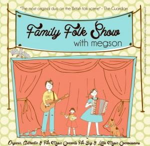 Megson Family Folk Show
